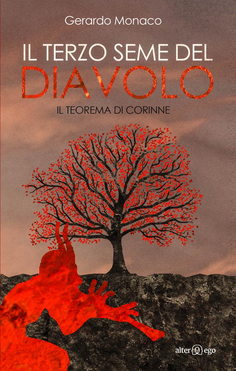 Risultati immagini per l terzo seme del Diavolo, romanzo di Gerardo Monaco