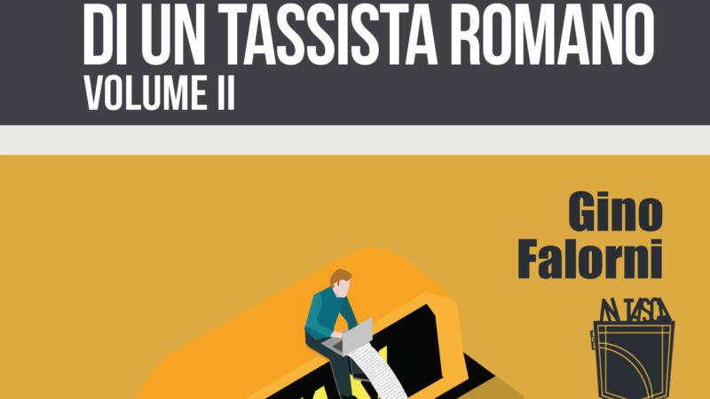 Appunti disordinati di un tassista romano – Volume II