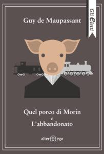 Quel porco di Morin e L'abbandonato
