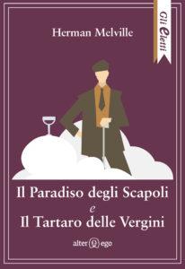 Il Paradiso degli Scapoli e Il Tartaro delle Vergini