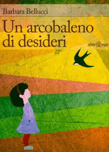 Un arcobaleno di desideri