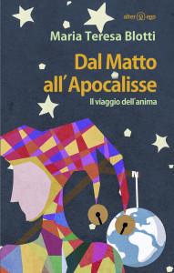 Dal Matto all'Apocalisse